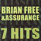 7 Hits by Brian Free & Assurance