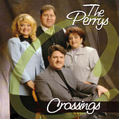 Play & Download Crossings by The Perrys | Napster