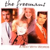 Play & Download A Way With Words by The Freemans | Napster