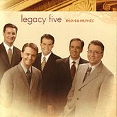 Play & Download Monuments by Legacy Five | Napster