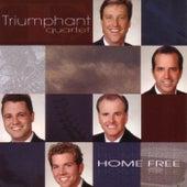 Home Free by Triumphant Quartet