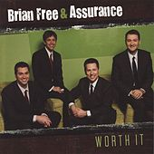 Play & Download Worth It by Brian Free & Assurance | Napster