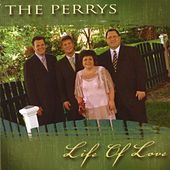 Play & Download Life Of Love by The Perrys | Napster