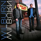 Play & Download Here Come Sunday by Wilburn And Wilburn | Napster