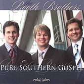 Play & Download Pure Southern Gospel by The Booth Brothers | Napster