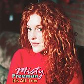 Play & Download It's All True by Misty Freeman | Napster