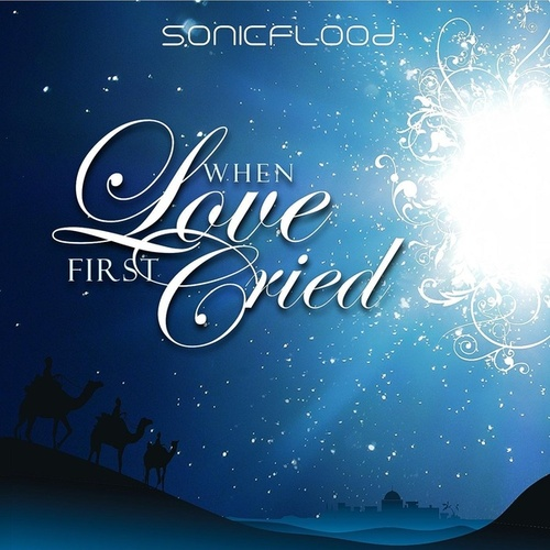 When Love First Cried by Sonicflood
