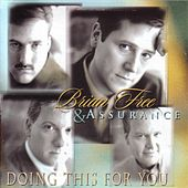 Doing This For You by Brian Free & Assurance