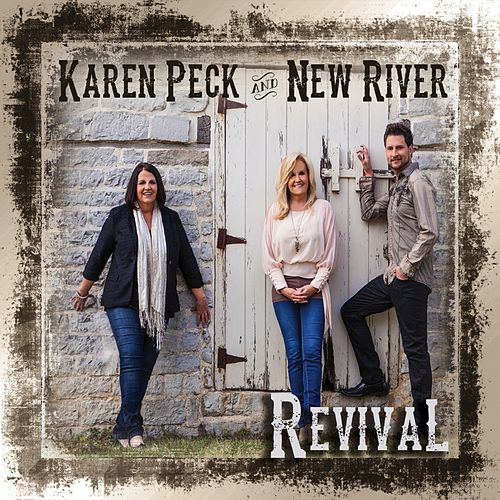 Play & Download Revival by Karen Peck & New River | Napster
