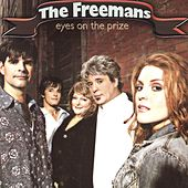 Play & Download Eyes on the Prize by The Freemans | Napster
