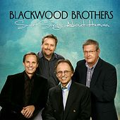 Sweet Songs About Heaven by Blackwood Brothers Quartet