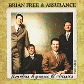 Timeless Hymns & Classics by Brian Free & Assurance