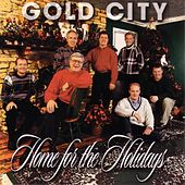 Play & Download Home For The Holidays by Gold City | Napster
