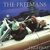 Play & Download Highway by The Freemans | Napster