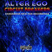 Play & Download Circuit Breakers by Alter Ego | Napster