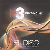Play & Download Vint-i-Cinc: El Disc (Música, Sintonies i Cançons) by Various Artists | Napster