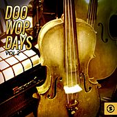 Doo Wop Days, Vol. 2 by Various Artists