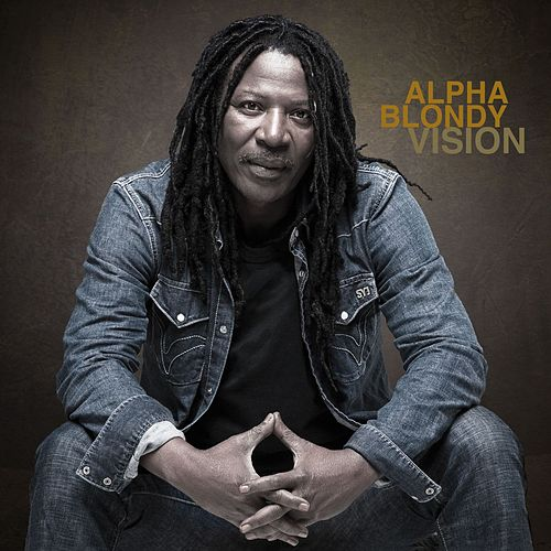 Play & Download Vision by Alpha Blondy | Napster