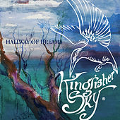 Hallway of Dreams by Kingfisher Sky