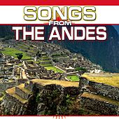Play & Download Songs from the Andes by Chacra Music | Napster