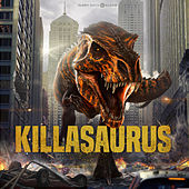 Play & Download Killasaurus by Various Artists | Napster