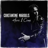 Here I Come by Constantine Maroulis