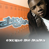 Play & Download Excuse Me Mama by Mishon | Napster