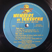 Play & Download Members Of Trashcan (Special Remix Edition) by Various Artists | Napster