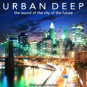 Urban Deep (The Sound of the City of the Future) von Various Artists