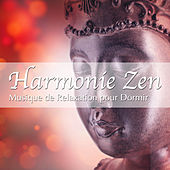 Play & Download Harmonie Zen: Musique de Relaxation pour Dormir et Relax avec Sons de la Nature by Various Artists | Napster