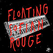 Floating EP by Sofian Rouge