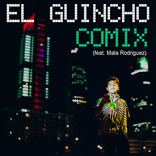 Play & Download Comix (feat. Mala Rodriguez) by El Guincho | Napster