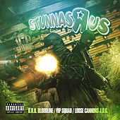Play & Download V.I.P. Stunnas Presents Stunnas R Us by Various Artists | Napster