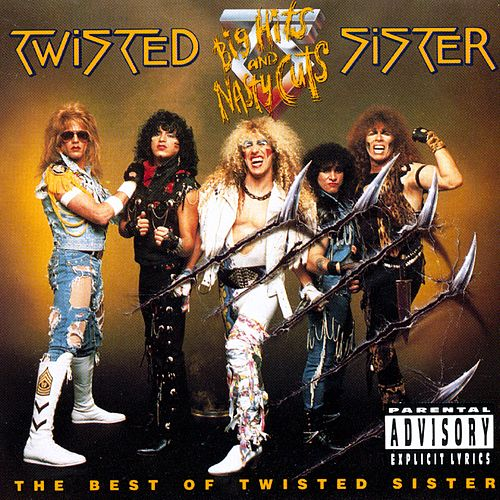 Big Hits And Nasty Cuts by Twisted Sister