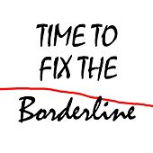 Play & Download Time to Fix the Borderline by Skip Haynes | Napster