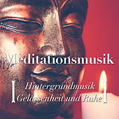 Play & Download Meditationsmusik: Hintergrundmusik für Gelassenheit und Ruhe by Various Artists | Napster