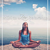 Play & Download Música Zen Relaxante para Orar, Descansar, Dormir y para Meditação by Various Artists | Napster
