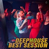 Play & Download Deephouse Best Session - EP by Various Artists | Napster