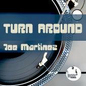 Turn Around by Joe Martinez