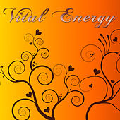 Play & Download Vital Energy – Peaceful Songs for Awakening, Yoga, Meditation, Tai Chi Chuan & Kundalini Yoga by Various Artists | Napster
