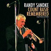 Count Basie Remembered - Live in Hamburg by Randy Sandke