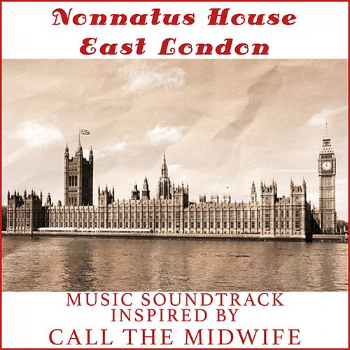 Nonnatus house east london music soundtrack von for Why is house music called house
