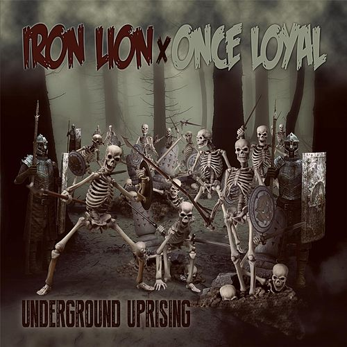 Underground Uprising by Iron Lion