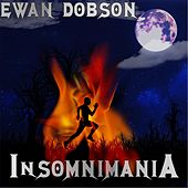Play & Download Insomnimania by Ewan Dobson | Napster