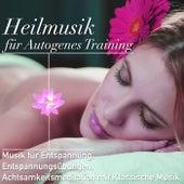 Heilmusik für Autogenes Training: Musik für Entspannung, Entspannungsübungen, Achtsamkeitsmeditation mit Klassische Musik by Various Artists