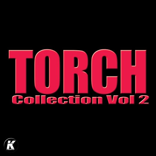Play & Download Torch Collection, Vol. 2 by Torch   Napster