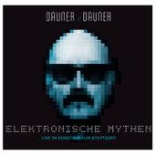 Play & Download Elektronische Mythen (Dauner // Dauner Elektronische Mythen) by Wolfgang Dauner | Napster