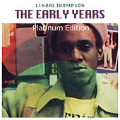 Play & Download The Early Years (Platinum Edition) by Linval Thompson | Napster