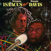 Gregory Isaacs Meets Ronnie Davis by Ronnie Davis