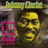Play & Download Sings Hits from Studio One by Johnny Clarke | Napster
